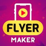 Flyer Maker Poster Maker With Video PRO APK 23.0